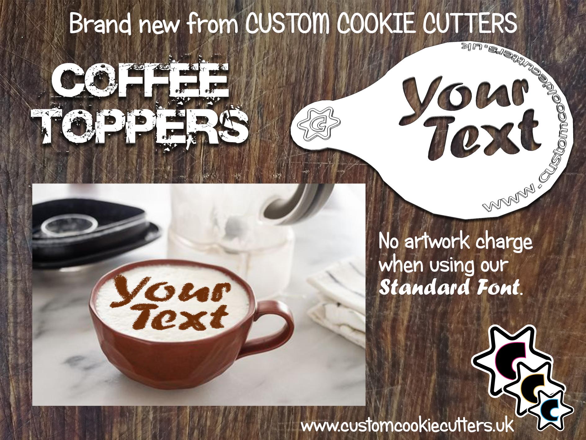 Custom Text Coffee Topper